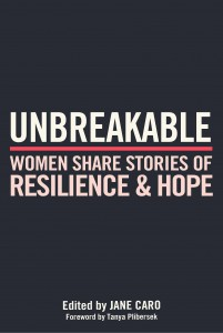 Unbreakable edited by Jane Caro