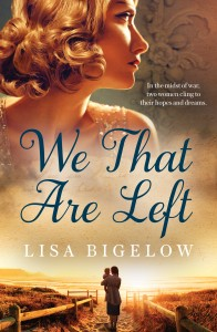 We that are left Lisa Bigelow