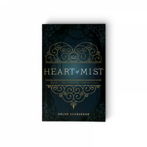 Heart of Mist Helen Scheuerer