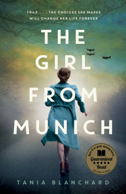 The Girl From Munich Tania Blanchard