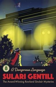 A Dangerous Language Sulari Gentill