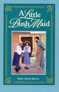 Mary Grant Bruce, A little bush maid