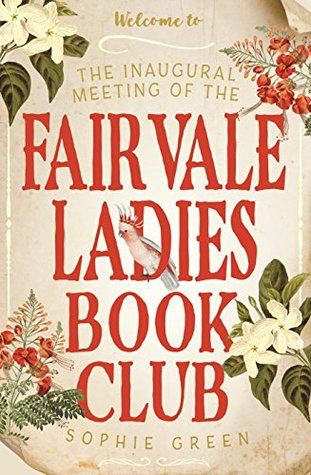 The Fairvale Ladies Book Club by Sophie Green