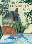 The Cassowary's Gift by Pam Skadins