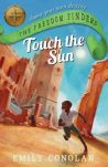 Touch the Sun, Emily Conolan