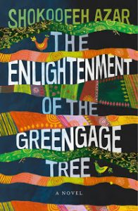 Shokoofeh Azar, The enlightenment of the greengage tree