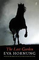 Eva Hornung, The last garden