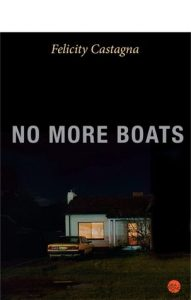Felicity Castagna, No more boats
