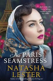 Natasha Lester, The Paris seamstress