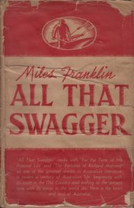 Miles Franklin, All that swagger