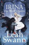 Leah Swann Irina the Wolf Queen