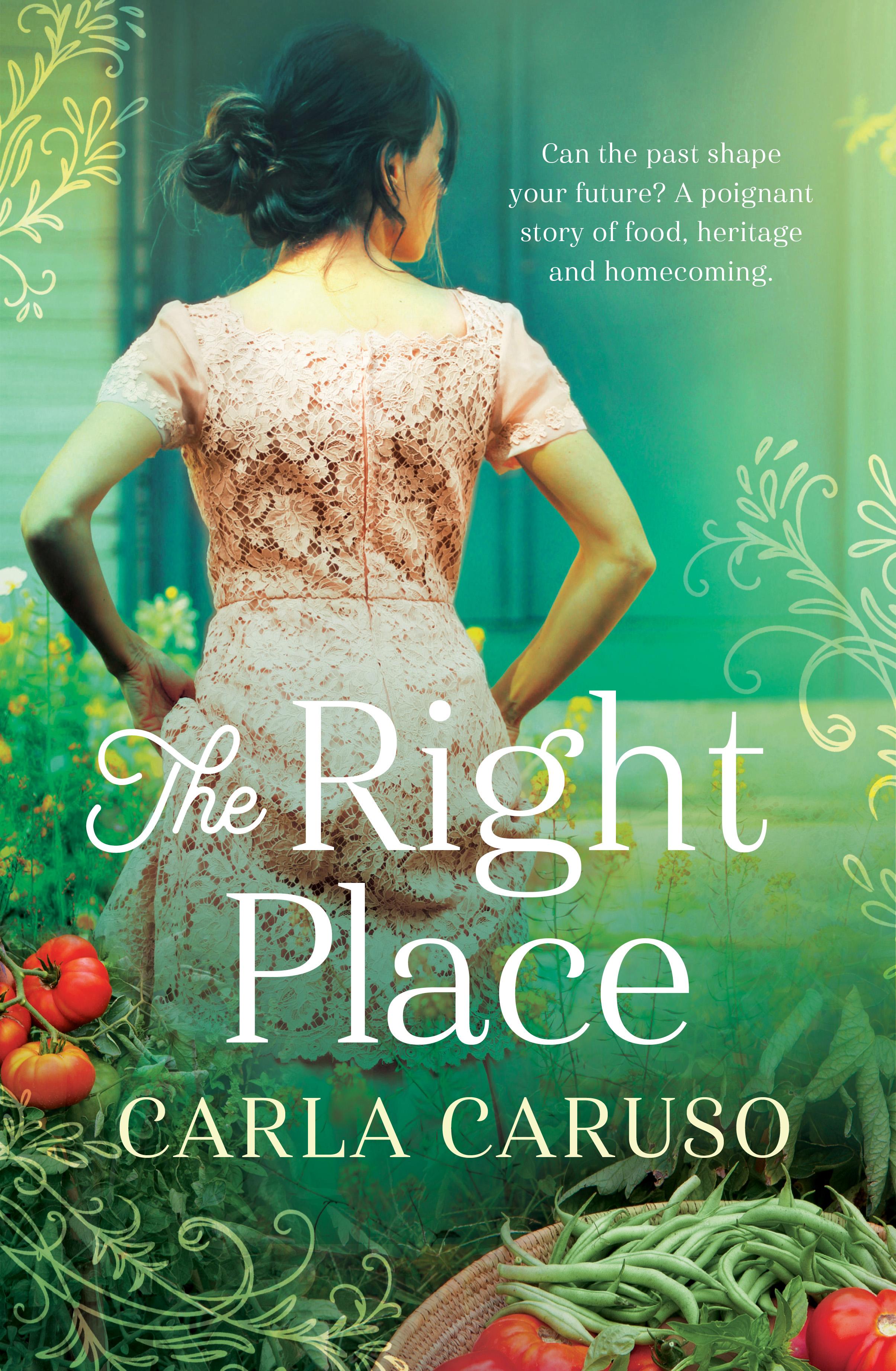 The Right Place Carla Caruso