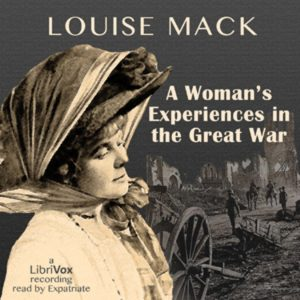 Louise mack, A woman's experience in the Great War