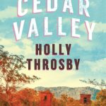 Holly Throsby, Cedar Valley