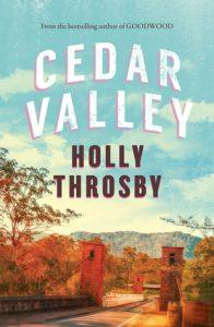 Holly Throsby, Cedar Valley