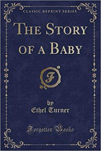 Ethel Turner, The story of a baby