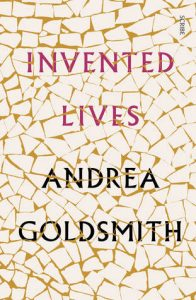 Andrea Goldsmith, Invented lives