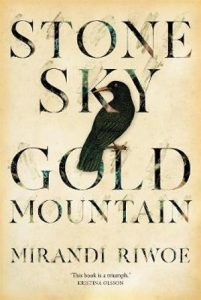 Stone Sky Gold Mountain by Mirandi Riwoe