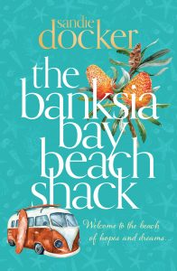 The Banksia Bay Beach Shack sandie docker