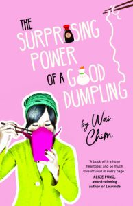 The Suprising Power of a Good Dumpling by Wai Chim
