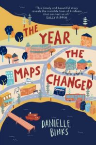 The Year The Maps Changed by Danielle Binks
