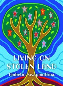 Living on Stolen Land